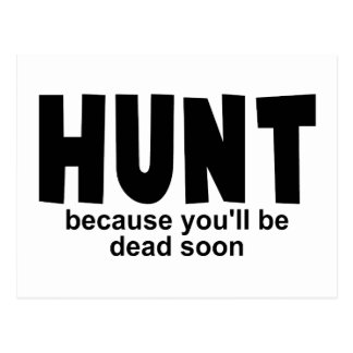Hunt Before Death Postcard