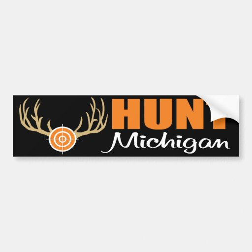 Hunt Michigan Bumper Sticker