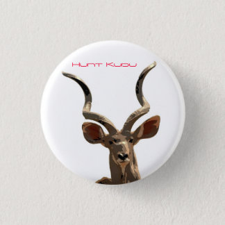 Hunt the Kudu 1 Inch Round Button