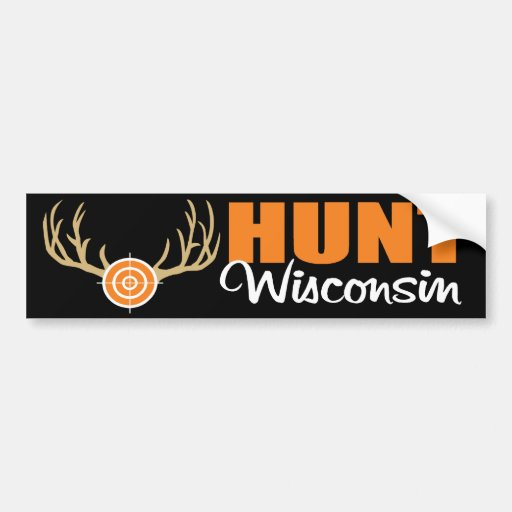 Hunt Wisconsin Bumper Sticker