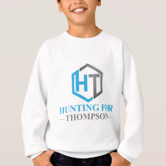 Hunting For Thompson Sweatshirt