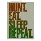 Hunting Hunter 'Hunt, Eat, Sleep, Repeat' Card