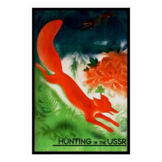 Hunting in the USSR Poster