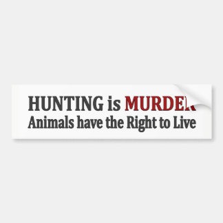 Hunting is Murder - Bumper Sticker
