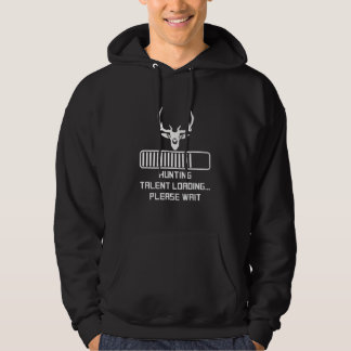 Hunting Talent Loading Hoodie