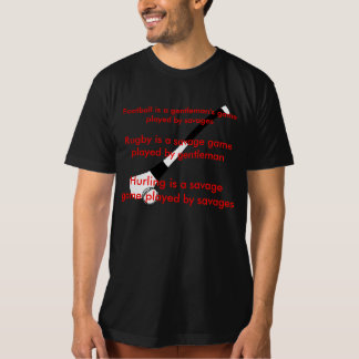 Hurling for Savages Tshirts