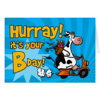 Hurray! it's your Bday! Greeting Card