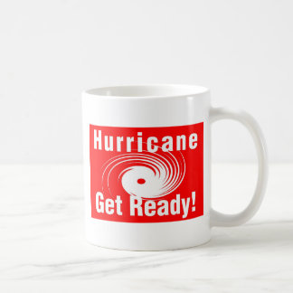 Hurricane! Get Ready! Coffee Mug