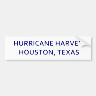 Hurricane Harvey Houston, Texas Bumpersticker Bumper Sticker