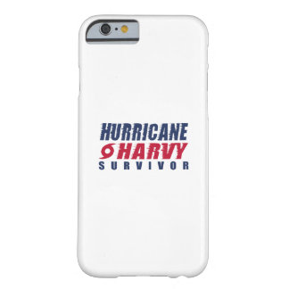 Hurricane Harvey Survivor Barely There iPhone 6 Case