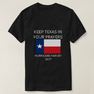 Hurricane Harvey - Texas Flag - Pray for Texas T-Shirt