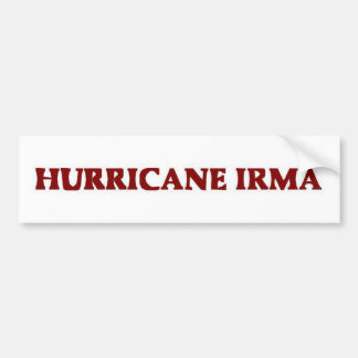Hurricane Irma Bumpersticker Bumper Sticker