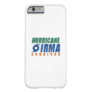 Hurricane Irma Survivor Barely There iPhone 6 Case
