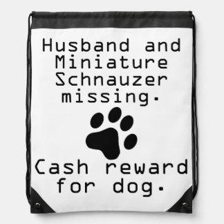 Husband And Miniature Schnauzer Missing Drawstring Bag