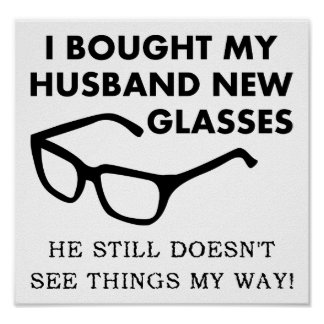 Husband New Glasses Funny Poster