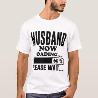 HUSBAND NOW LOADING PLEASE WAIT T-Shirt