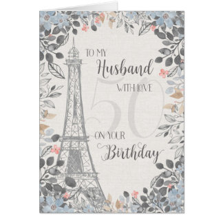 Husband Romantic 50th Birthday Eiffel Tower Card