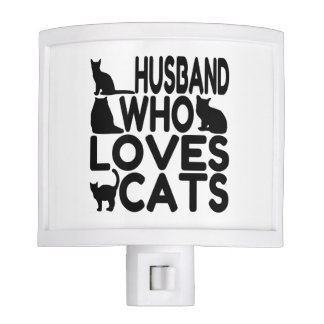 Husband Who Loves Cats Night Lite