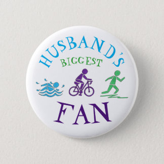 Husband's Biggest Fan Triathlon Ironman Swim Bike 2 Inch Round Button