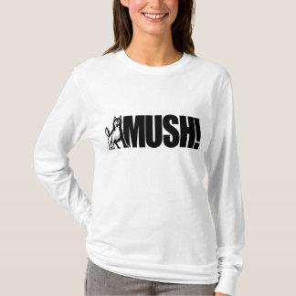 Husky Mush! T-Shirt