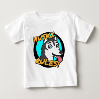 Husky Rules! Baby T-Shirt