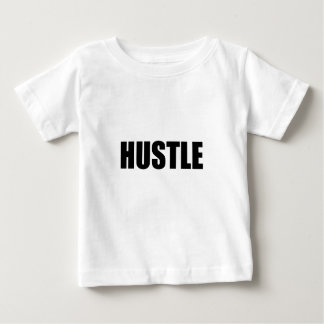 Hustle Baby T-Shirt