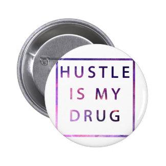Hustle Drug Button