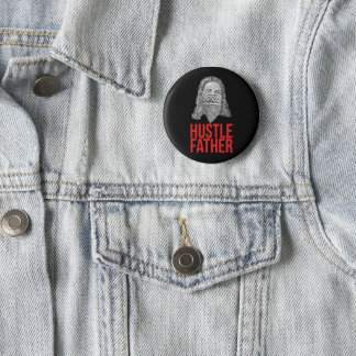 Hustle father 2 inch round button