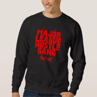HUSTLE GANG SWEATSHIRT