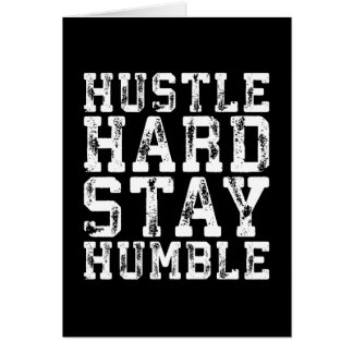 Hustle Hard, Stay Humble - Inspirational Words Card