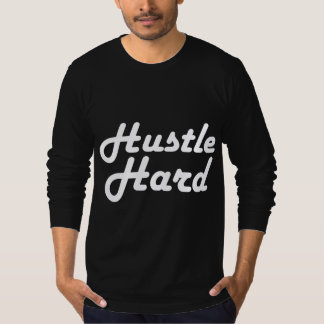 Hustle Hard stay humble T-Shirt