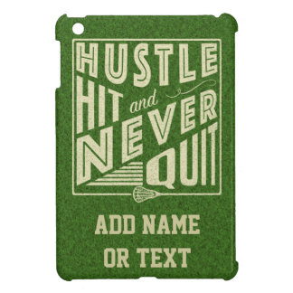 Hustle Hit and Never Quit Lacrosse iPad Mini Cases