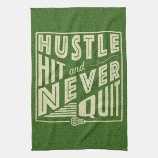 Hustle Hit and Never Quit Lacrosse Kitchen Towel