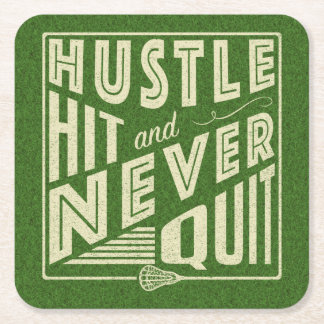 Hustle Hit and Never Quit Lacrosse Square Paper Coaster