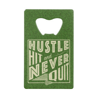 Hustle Hit and Never Quit Lacrosse Wallet Bottle Opener