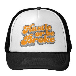 Hustle or be broke trucker hat. trucker hat