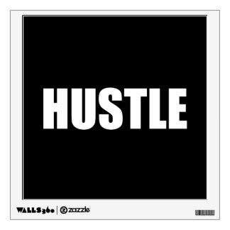 Hustle Wall Decal