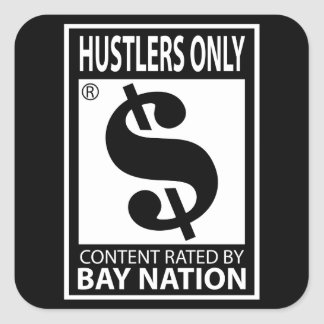 Hustlers Only Square Sticker