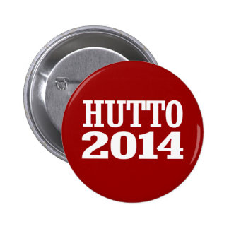 HUTTO 2014 BUTTONS