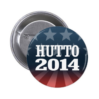 HUTTO 2014 PINBACK BUTTONS