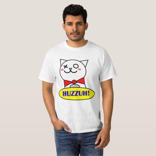 Huzzuh! T-Shirt