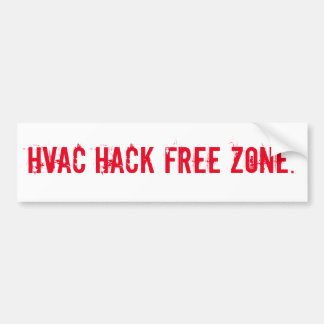 HVAC HACK FREE ZONE BUMPER STICKER