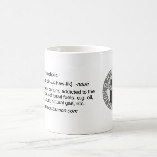 Hydrocarbonaholics Anonymous Mug