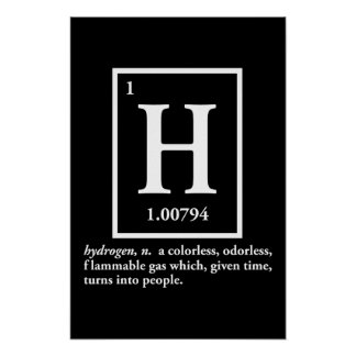 hydrogen - a gas which turns into people poster