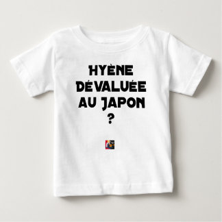 HYENA DEVALUATED IN JAPAN? - Word games Baby T-Shirt