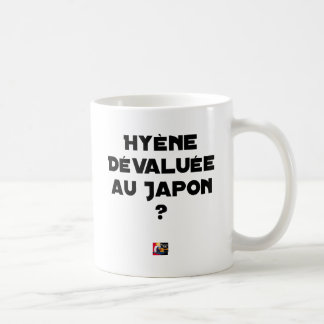 HYENA DEVALUATED IN JAPAN? - Word games Coffee Mug