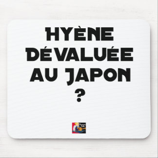 HYENA DEVALUATED IN JAPAN? - Word games Mouse Pad