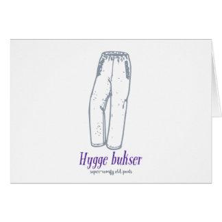 Hygge bukser: Celebrate old comfy pants! Card