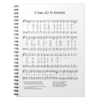 Hymn - O Come All Ye Faithful Notebook