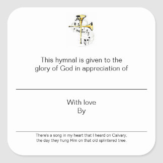 Hymnal Plates In Appreciation of Square Sticker